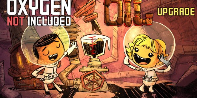 Oxygen Not Included - Thiếu Oxy bản full oil upgrade 236679 oxygen not included Oxygen Not Included – Thiếu Oxy bản full Oil Upgrade#236679 ONI oil Forum en 660x330